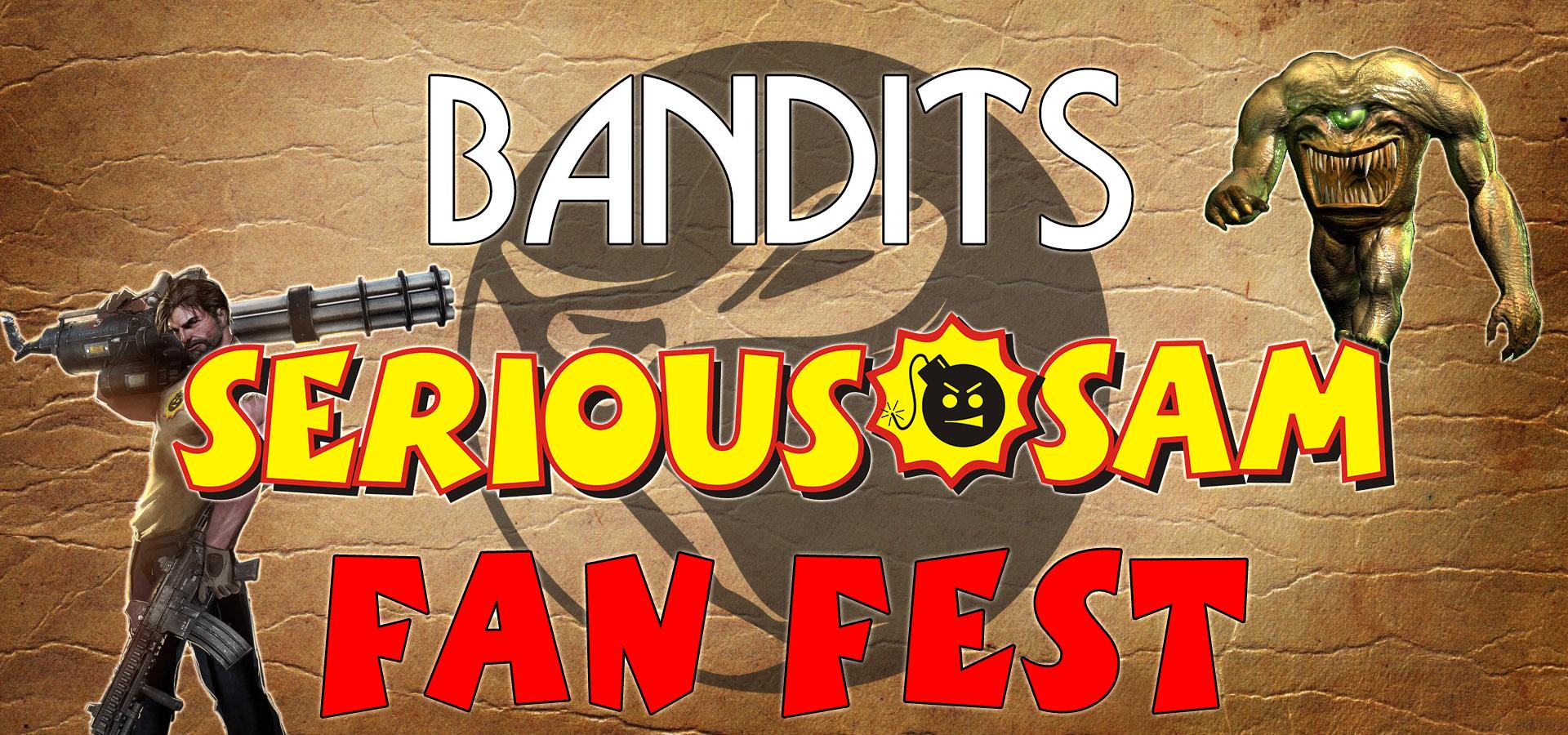 Bandits Fun Fest в Serious Sam